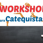 Workshop para Catequistas