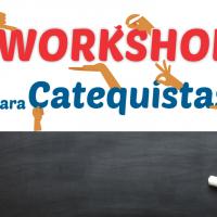 Workshop para Catequistas