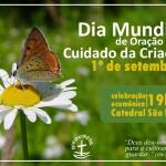 1º de setembro – Dia Mundial de Oração pelo Cuidado da Criação