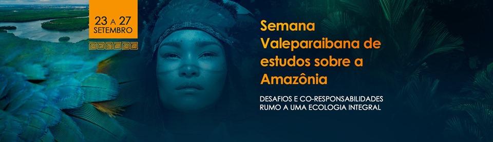 Semana Valeparaibana de estudos sobre a Amazônia