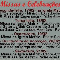 Horários de Missas e Celebrações 17 a 21 Fevereiro.