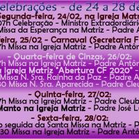 Horários de Missas e Celebrações 24 a 28 Fevereiro.