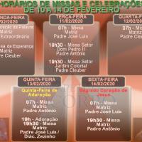 Horários de Missas e Celebrações – de 10 a 14 de Fevereiro.