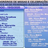 Horários de Missas e Celebrações 15 e 16 Fevereiro.
