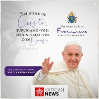"""Quaresma 2020: Papa propõe diálogo """"coração a coração"""" com o Senhor."""