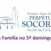 Celebração em Família – 5º Domingo da Quaresma.