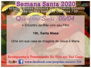 Semana Santa 2020 - Quarta F Santa 08 04