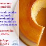 Sucesso de Vendas – O melhor Pudim da Paróquia! Dia 14/02.